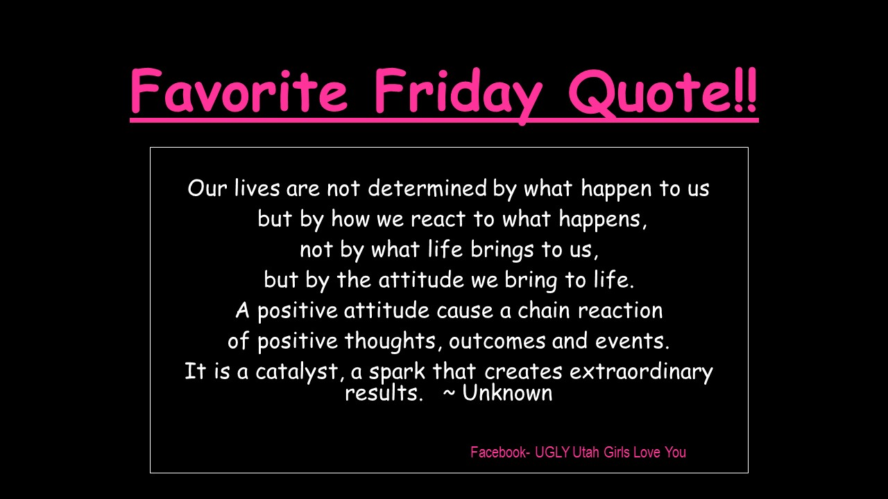 Favorite Friday Quote!!