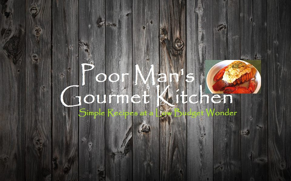 poor man kitchen gourmet