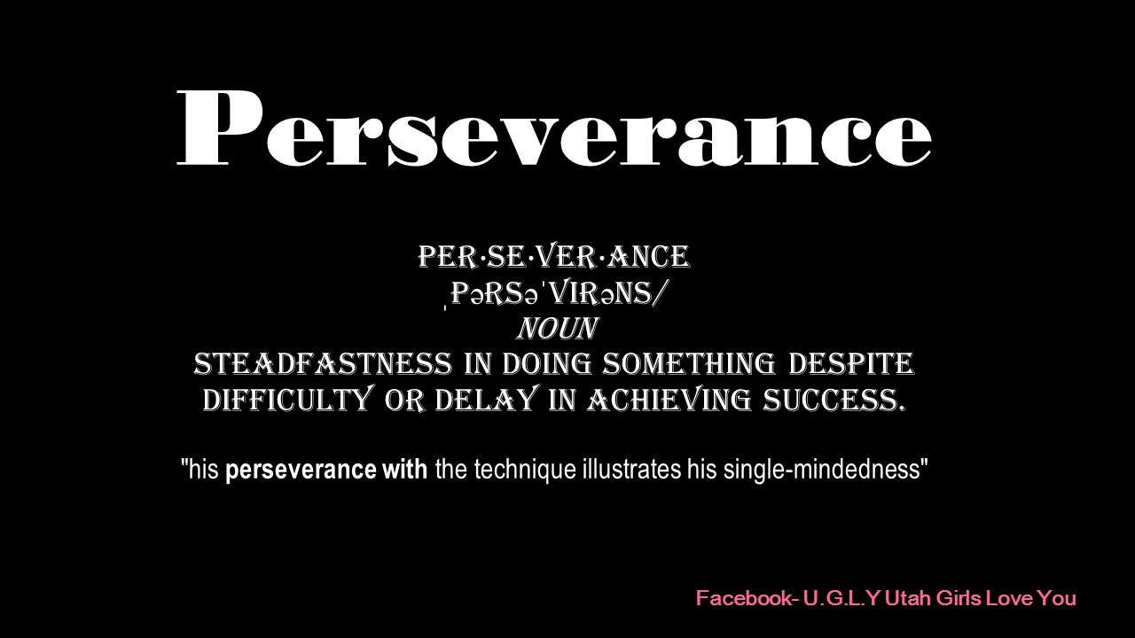 Perservance
