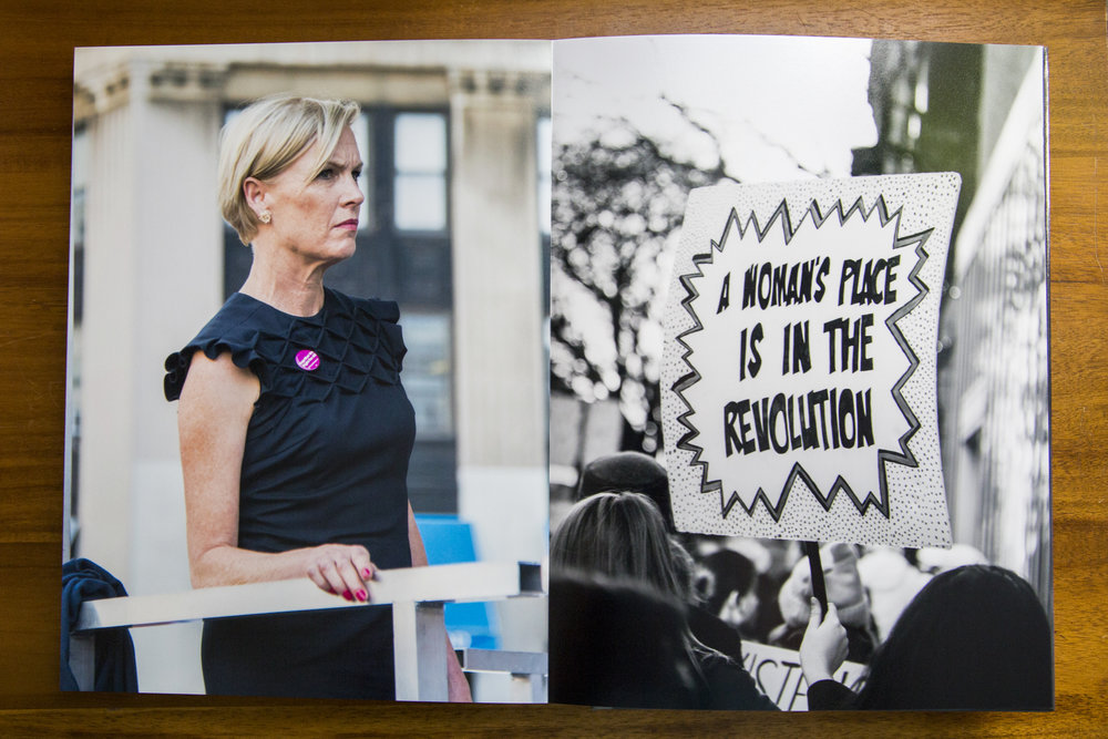 "Right: Cecile Richards, President of Planned Parenthood, is photographed moments before approaching the podium at the May Day rally in Lower Manhattan. New York, 2017 Left: ""A Woman's Place is in the Revolution"" handmade protest sign at the Women's March in New York City. New York, 2018"