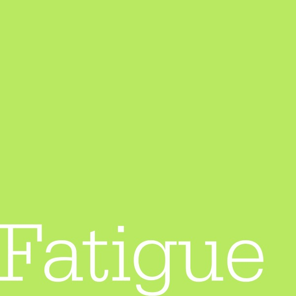 CMT Alphabet: Fatigue