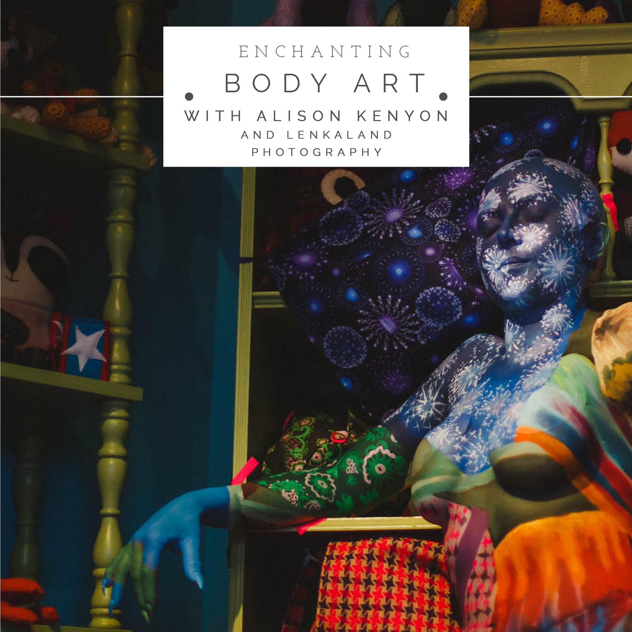 Enchanting Body Art with Alison Kenyon
