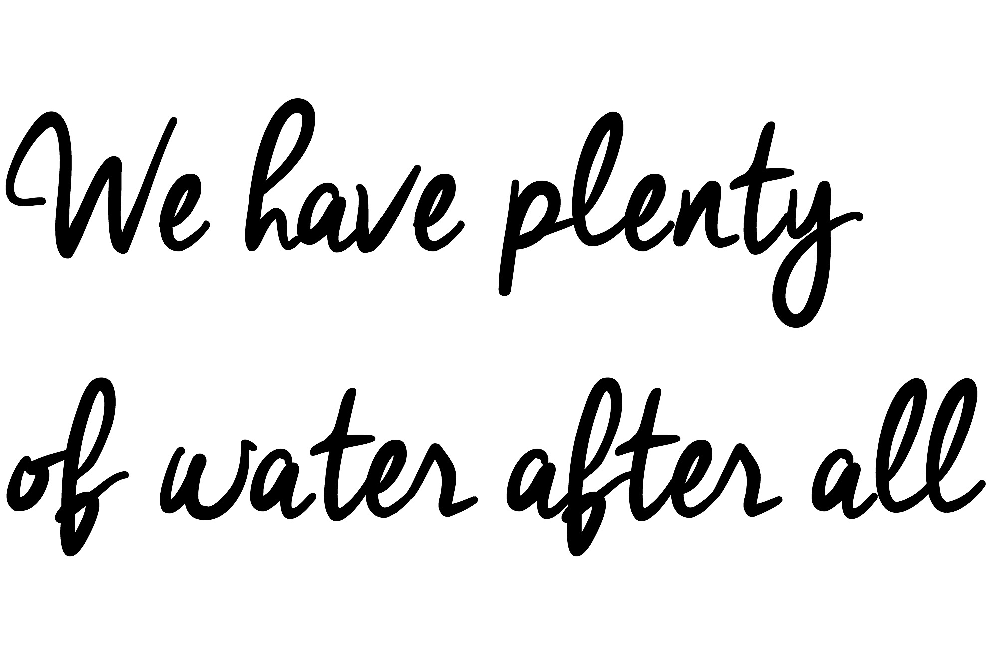 We have plenty of water after all |Financial Challenges with Chronic Illness