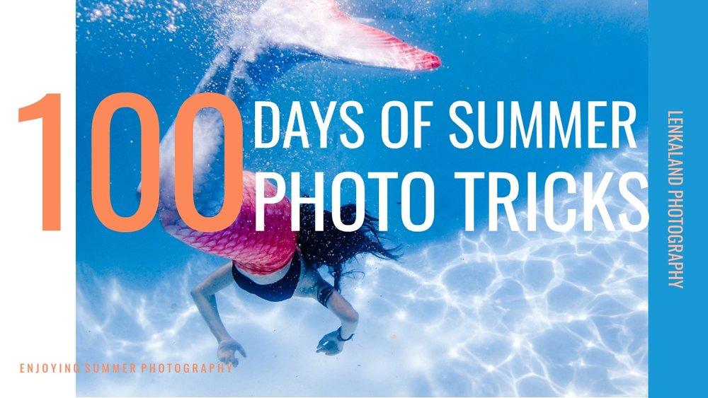 100 Days of Summer | Lenkaland Photography