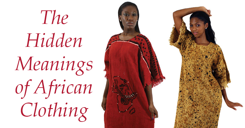 Hidden-Meanings-of-African-Clothing.jpg