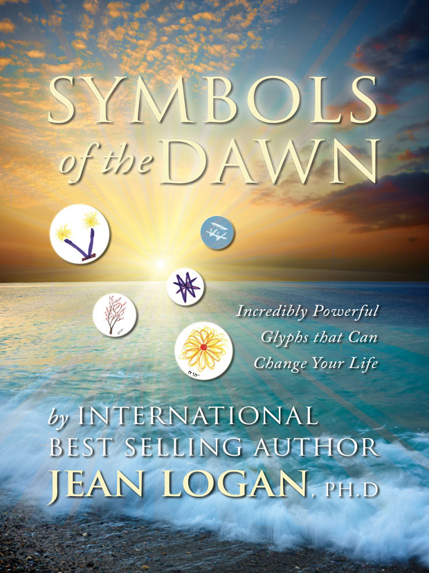 Symbols Of The Dawn Book 3 Digital Format Dr Jean Logan