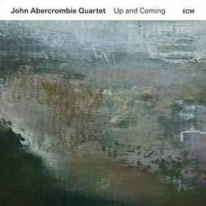 john-abercrombie-quartet-up-coming-2016