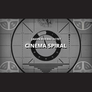 jason-roebke-cinema-spiral-2016