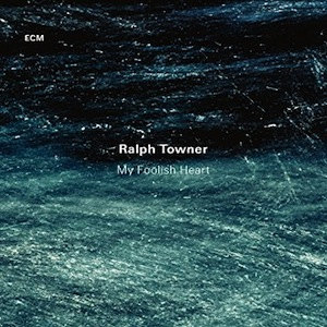 ralph-towner-my-foolish-heart