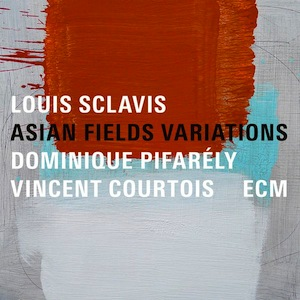louis-sclavis-asian-fields-variations
