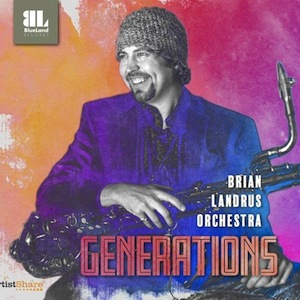 Brian-Landrus-Generations.jpeg