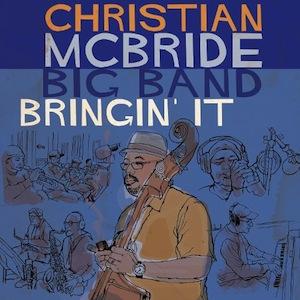 christian-mcbride-bringin-it.jpg