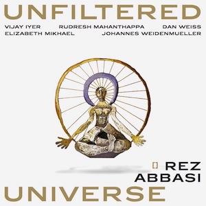 rez-abbasi-unfiltered-universe.jpg