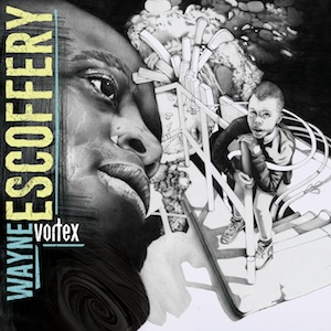 wayne-escoffery-vortex.jpg