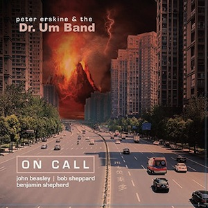 peter-erskine-dr-um-band-on-call-album-review.jpg