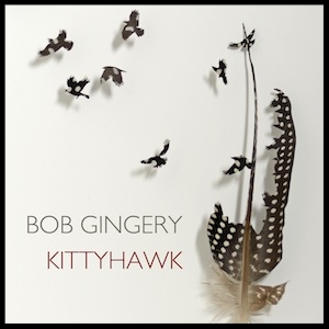 bob-gingery-kittyhawk-album-review.jpg