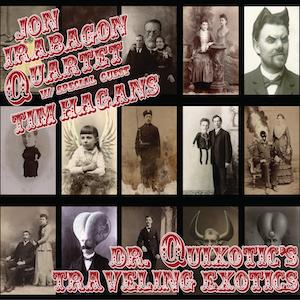 jon-irabagon-quixotics-traveling-exotics.png