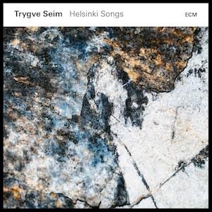 trygve-seim-helsinki-songs.jpg