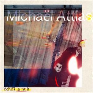 michael-attias-echos-nuit.jpg