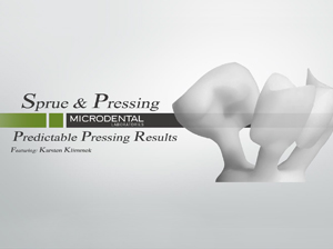 Sprue & Pressing