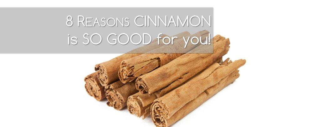 8 reasons cinnamon is good for you.jpg