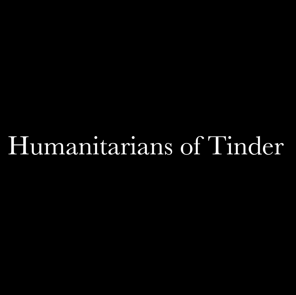 Humanitarians of Tinder : it is  exactly  what it sounds like.