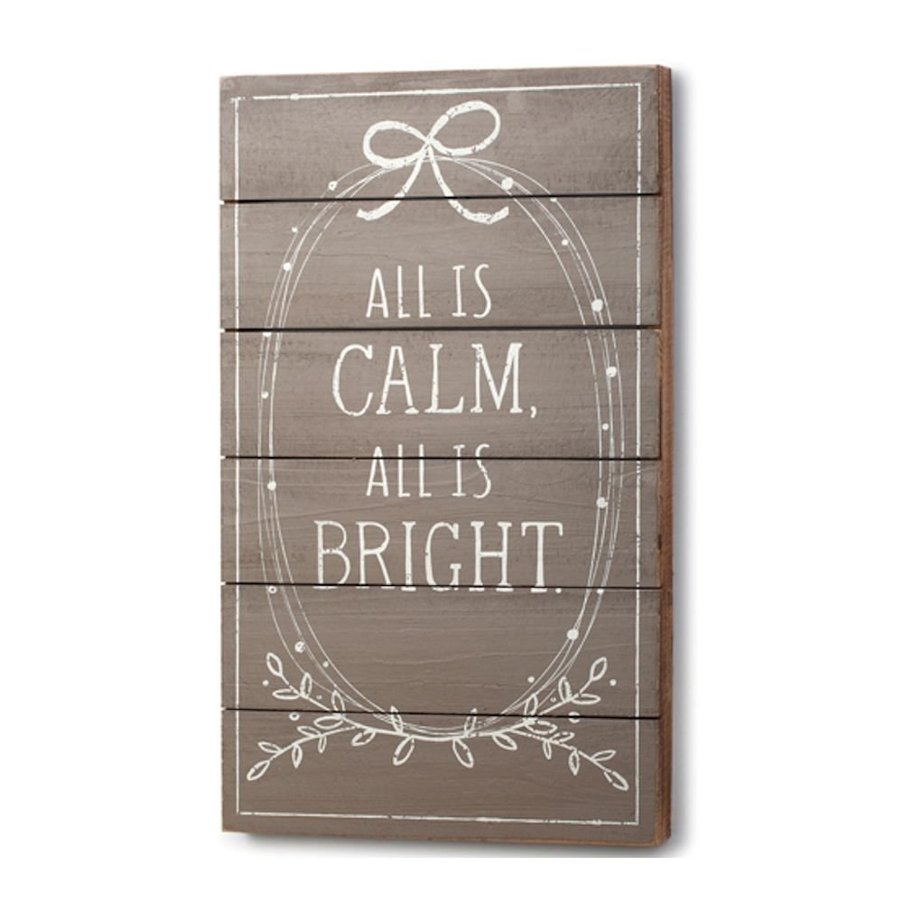 All is Calm, All is Bright - $40.99