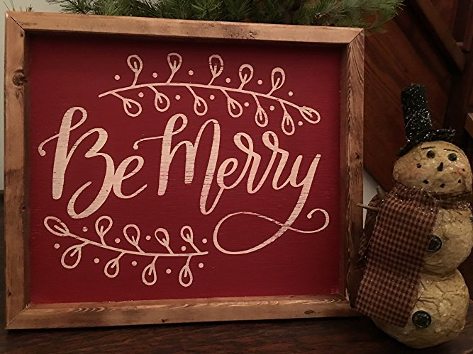 Be Merry Wood Sign - $24.95
