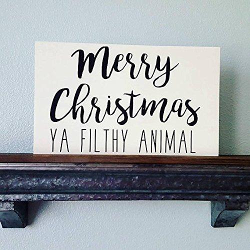 Merry Christmas Ya Filthy Animal - $24.00
