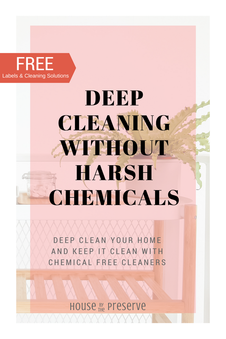 House by the Preserve - Deep Cleaning Without Harsh Chemicals.png