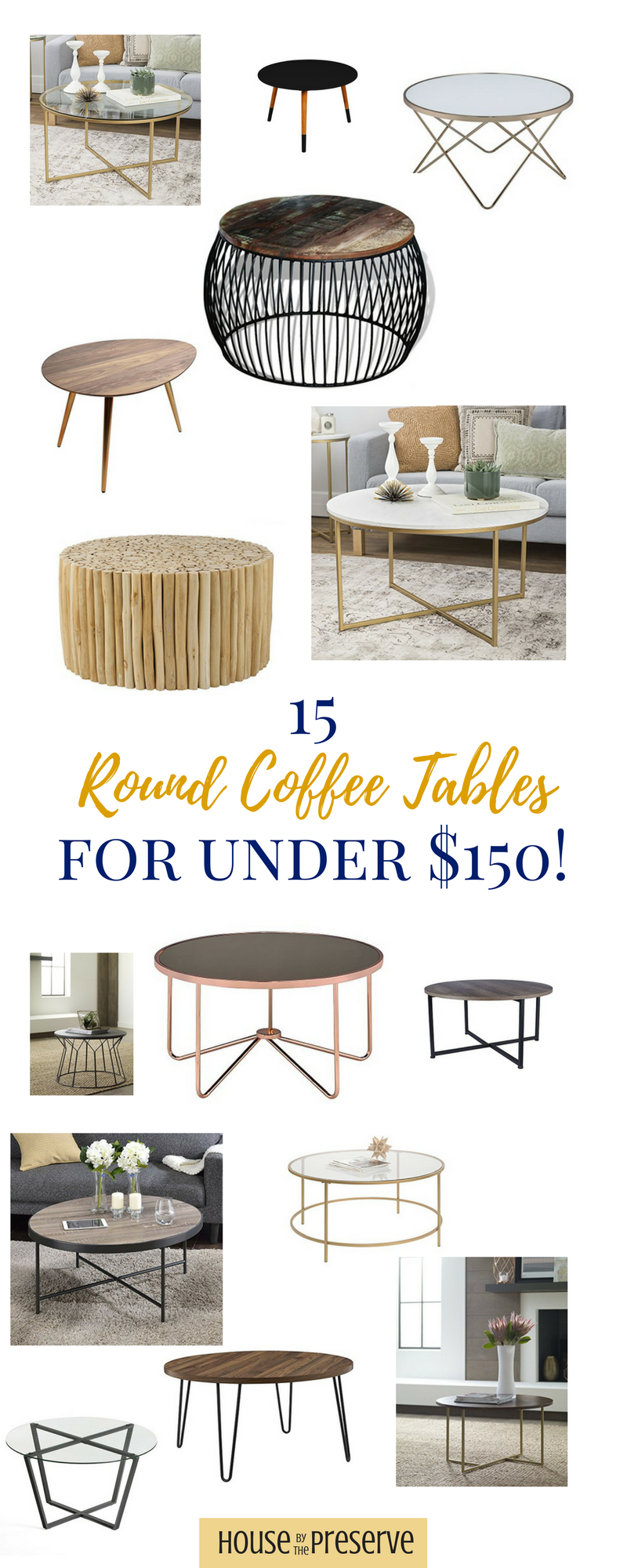15 Round Coffee Tables for under $150.png