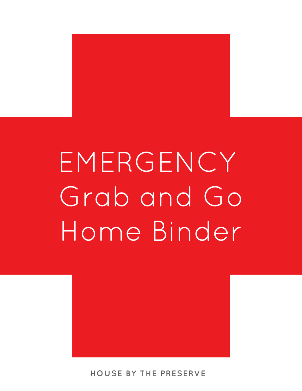 Don't get caught off guard! - Gain instant access to my FREE Emergency Grab & Go Binder Printable and create your own binder today!