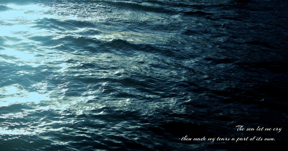 LG ; TO TEAR APART - 3: THE SEA     The sea welcomed me in its embrace -as soon as it saw me.  The sea licked with salt all the wounds you/he opened - and made them sting, and made them begin to heal.  The sea heard my screams of despair and anger -and matched them with its waves. The sea let me cry -then made my tears a part of its own. The sea saw your/his name on my footsteps in the sand -and washed them away, washed it all away.