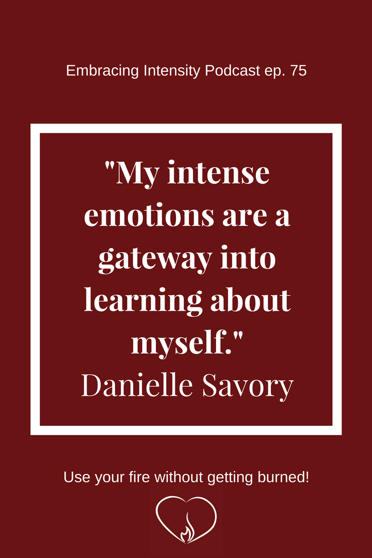 Modern Mindfulness as an Enhancement of Intensity with Danielle Savory - Inspirational Quote
