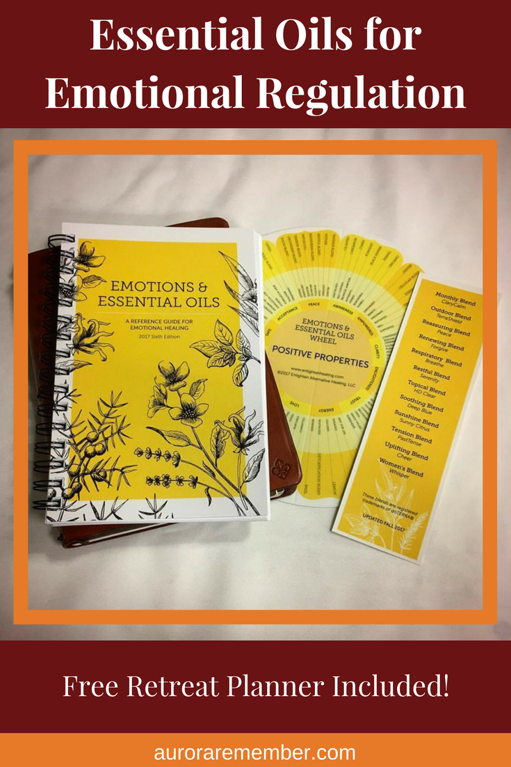 Essential Oils for Emotional Regulation - Free Retreat Planner Inside