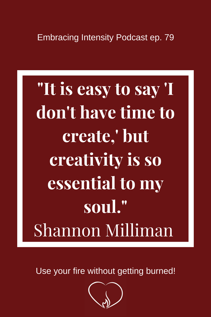 Using Theatre as a Medium to Share Your Intensity - Embracing Intensity Podcast ep. 79 with Shannon Milliman
