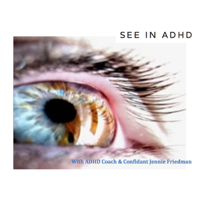See in ADHD Podcast