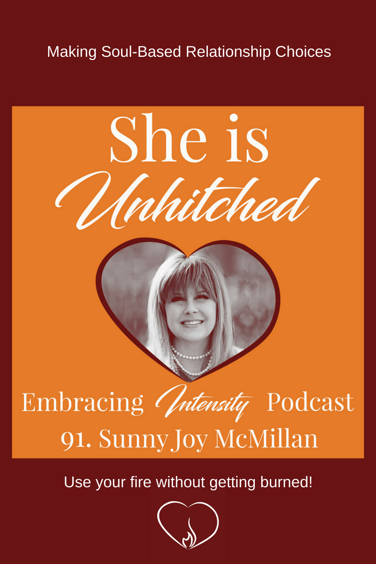 Making Soul-Based Relationship Choices with Sunny Joy McMillan