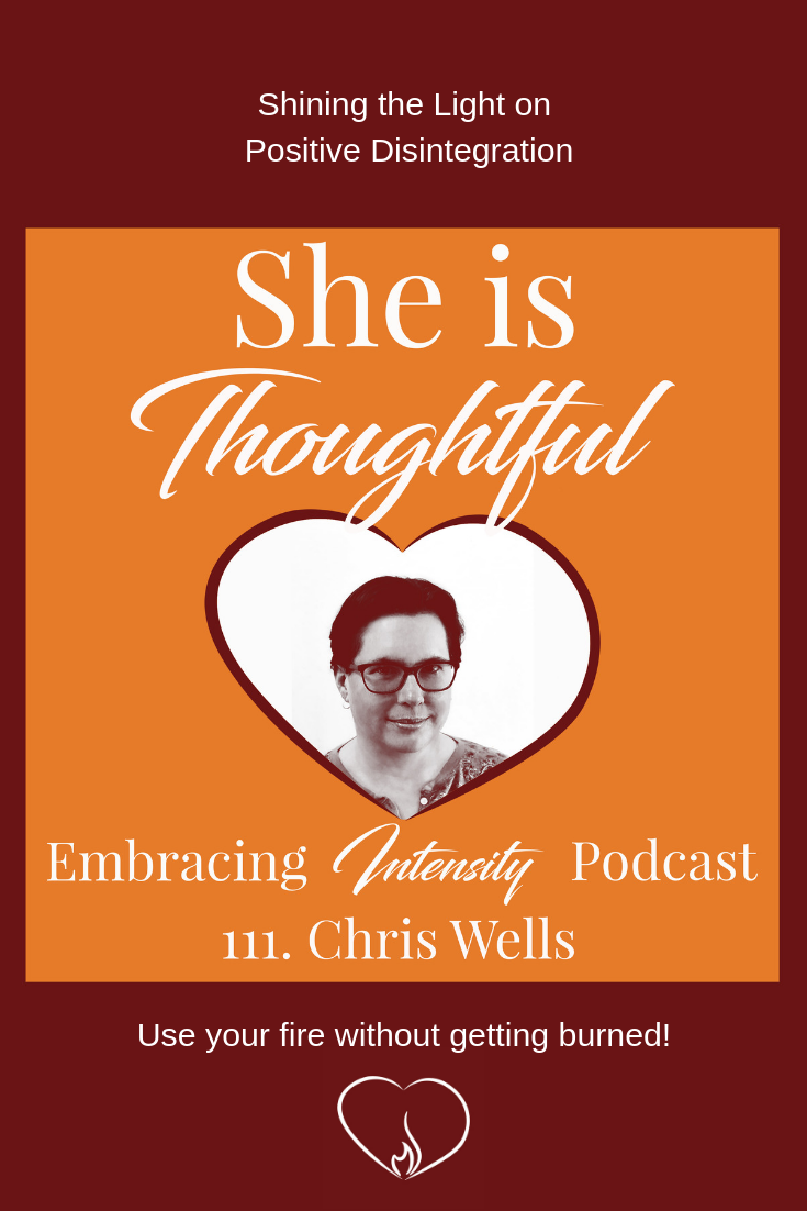 Shining the Light on Positive Disintegration with Chris Wells