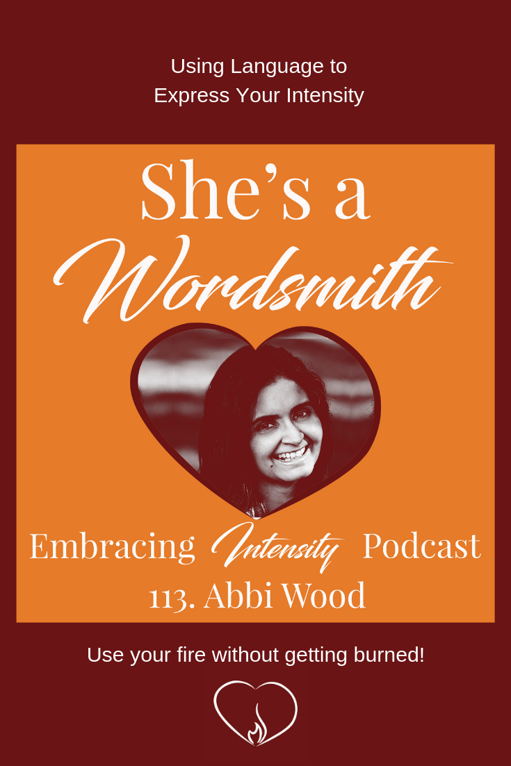 Using Language to Express Your Intensity with Abbi Wood