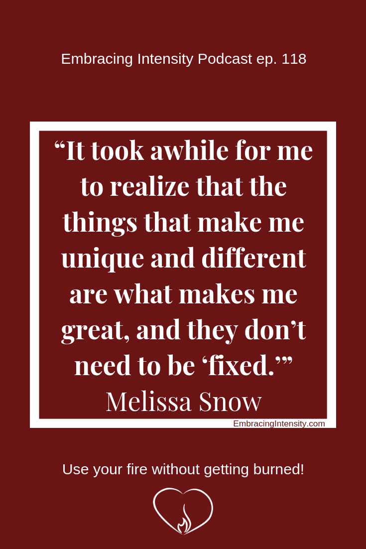 Embracing Intensity Podcast with Melissa Snow