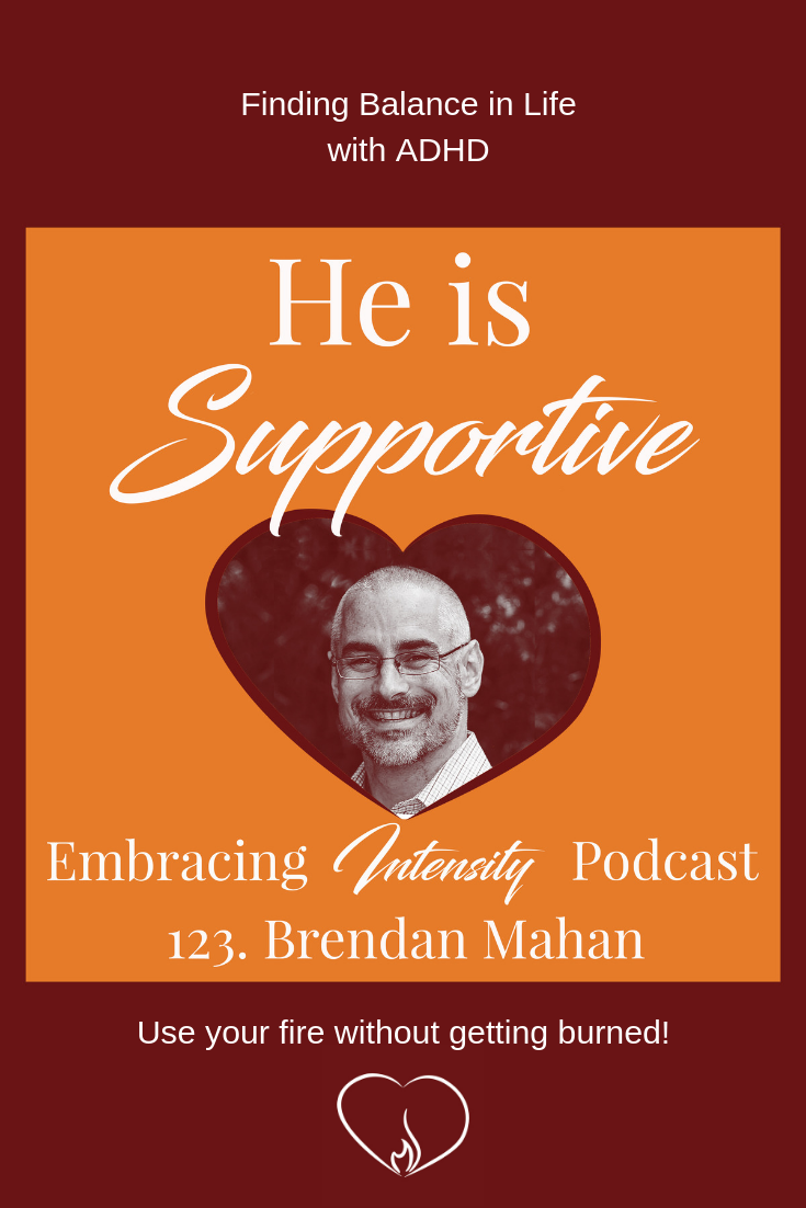 Finding Balance in Life with ADHD with Brendan Mahan