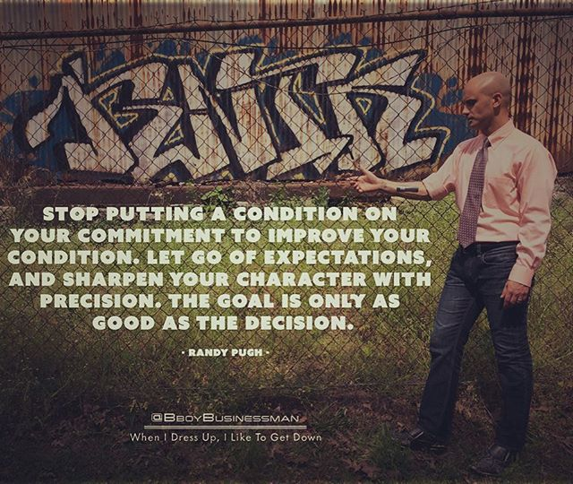 Commit to improving your condition.  #entrepreneurship #selfimprovement #personaldevelopment #urbanstyle #urbanlife #bboylife