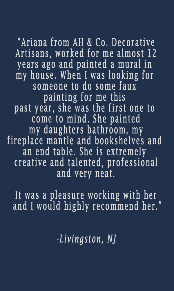 testimonial-ariana-hoffman-nj-livingston-short-hills-decorative-painter-faux-finisher-furniture-refinisher-artist-muralist-walls-decor-kids-summit.jpg