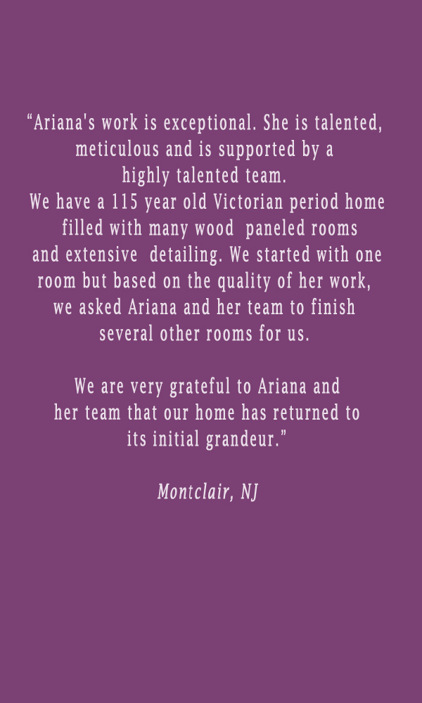 testimonial-ariana-hoffman-montclair-nj-faux-painter-decorative-artist-wood-refinishing-funriture-painting-summit-livingston.jpg