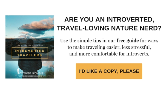 Ultimate Travel Guide for Introvert Travelers