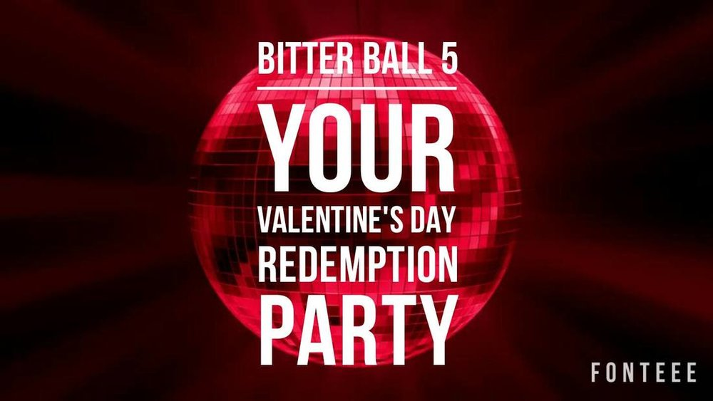 Bitter Ball 5 - Friday, February 10th @ Tin Roof Midtown