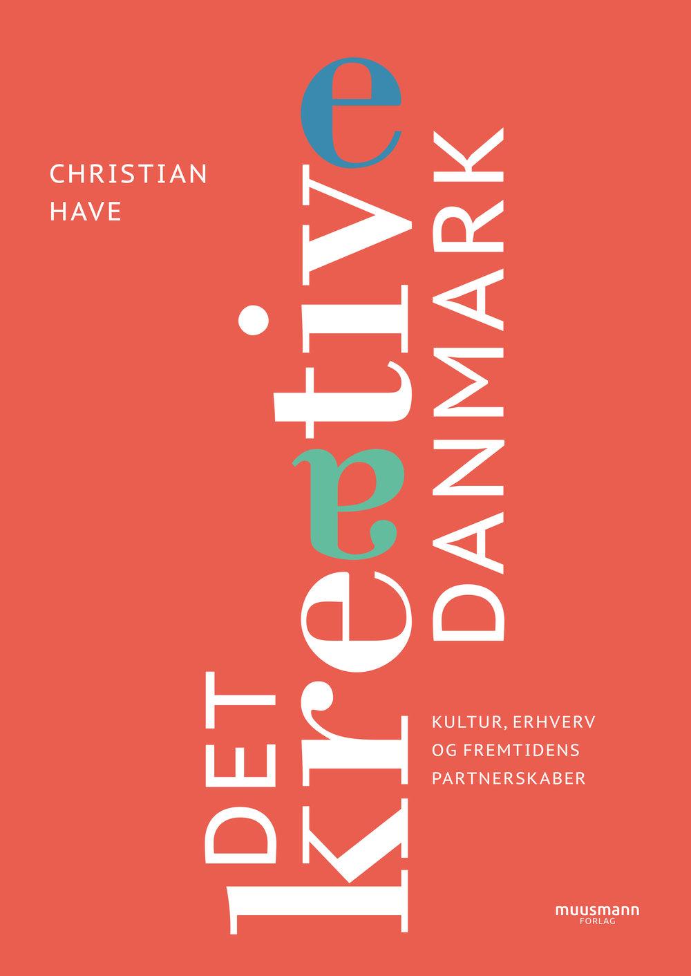 Christian Have – Det kreative Danmark – forside.jpg
