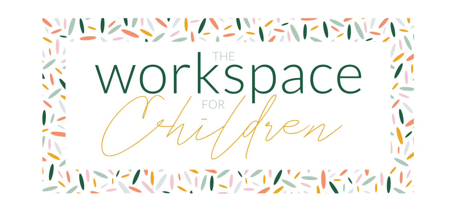 the Workspace for Children