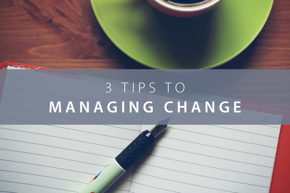 3-Tips-to-managing-Change.jpg